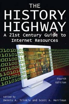 The History Highway: A 21st Century Guide to Internet Resources