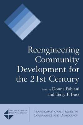 Reengineering Community Development for the 21st Century