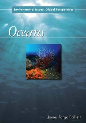 Oceans: Environmental Issues, Global Perspectives