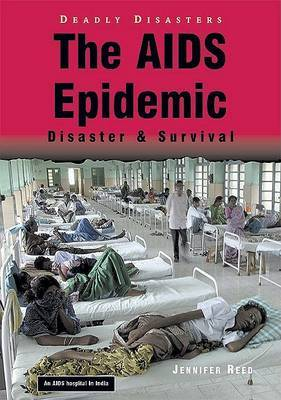The AIDS Epidemic: Disaster and Survival