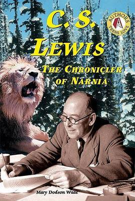 C.S. Lewis: The Chronicler of Narnia