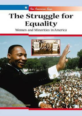 The Struggle for Equality: Women and Monorities in America