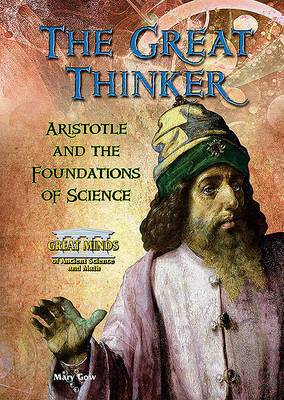 The Great Thinker: Aristotle and the Foundations of Science