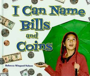 I Can Name Bills and Coins