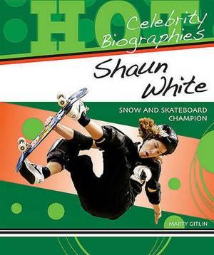 Shaun White: Snow and Skateboard Champion
