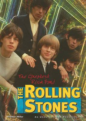 The Rolling Stones: The Greatest Rock Band