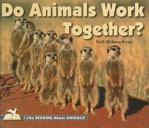 Do Animals Work Together?