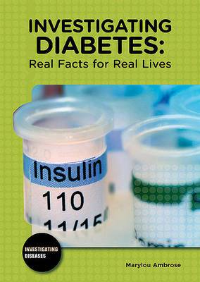 Investigating Diabetes: Real Facts for Real Lives