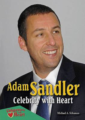 Adam Sandler: Celebrity with Heart