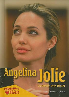 Angelina Jolie: Celebrity with Heart