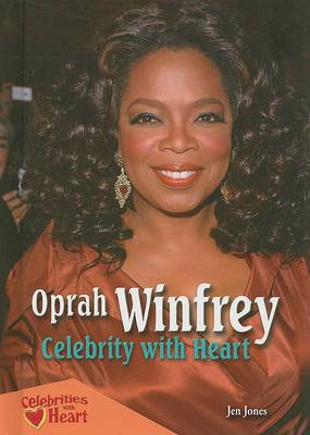 Oprah Winfrey: Celebrity with Heart