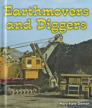 Earthmovers and Diggers