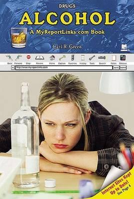 Alcohol: A Myreportlinks.com Book