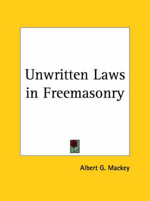 Unwritten Laws in Freemasonry (1925)