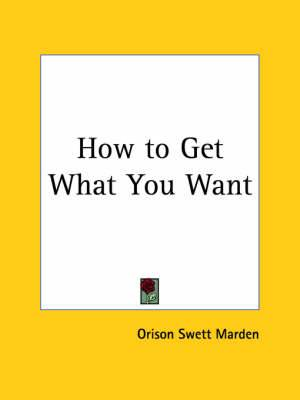 How to Get What You Want (1917)