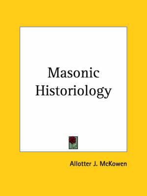 Masonic Historiology (1944)
