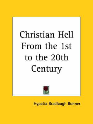 Christian Hell from the 1st to the 20th Century (1913)