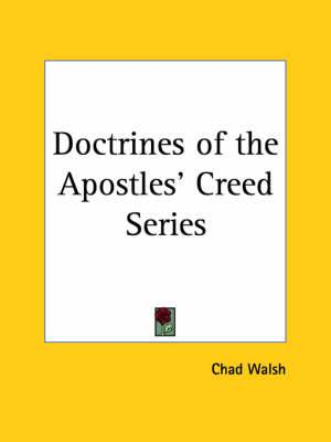 Doctrines of the Apostles' Creed Series