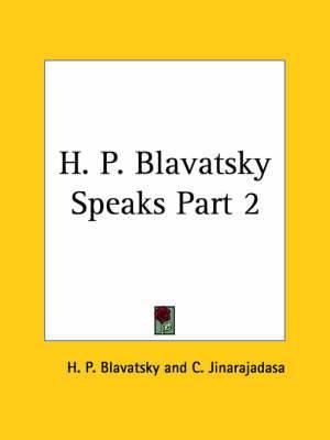 H.P.B. Speaks: v. II