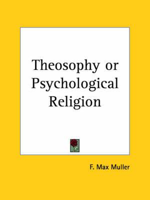 Theosophy or Psychological Religion (1903)