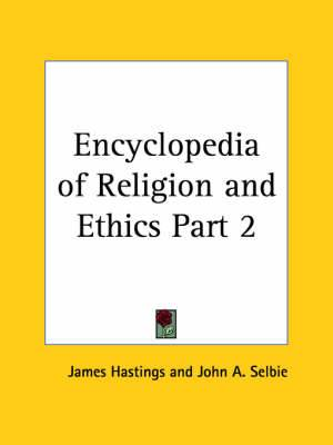 Encyclopedia of Religion & Ethics (1908): v. 2