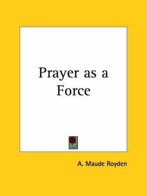 Prayer as a Force (1923)