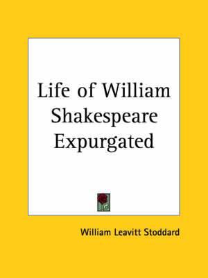 Life of William Shakespeare Expurgated (1910)
