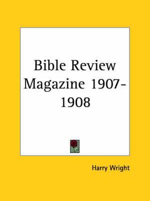 Bible Review Magazine (1907-1908)