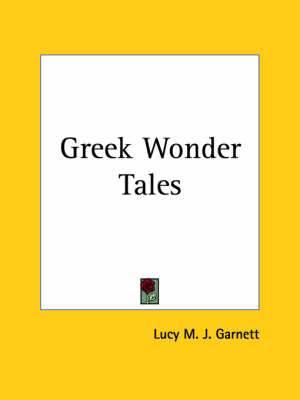 Greek Wonder Tales (1913)
