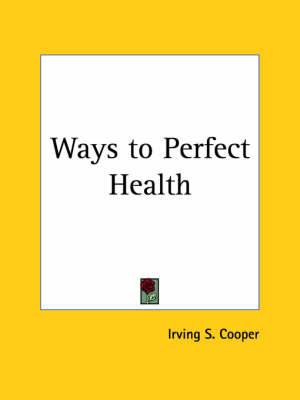 Ways to Perfect Health (1923)