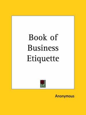 Book of Business Etiquette (1922)