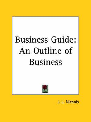 Business Guide: An Outline of Business (1926)
