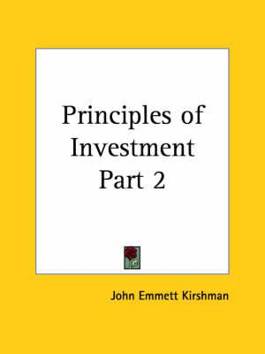 Principles of Investment Vol. 2 (1924): v. 2