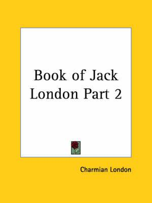 Book of Jack London Vol. 2 (1921): v. 2