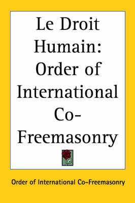 Le Droit Humain: Order of International Co-Freemasonry
