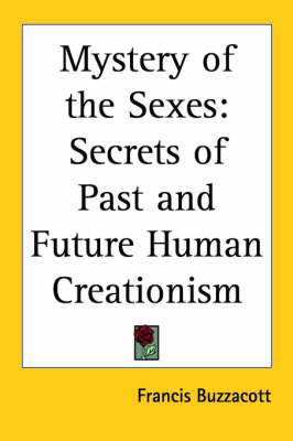 Mystery of the Sexes: Secrets of Past and Future Human Creationism (1914)