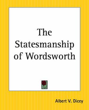 The Statesmanship of Wordsworth