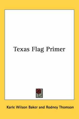 Texas Flag Primer