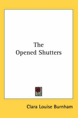 The Opened Shutters