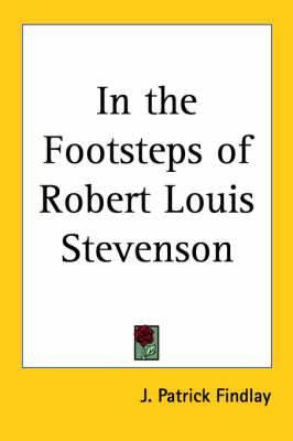 In the Footsteps of Robert Louis Stevenson