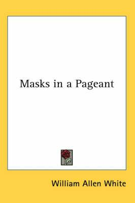 Masks in a Pageant