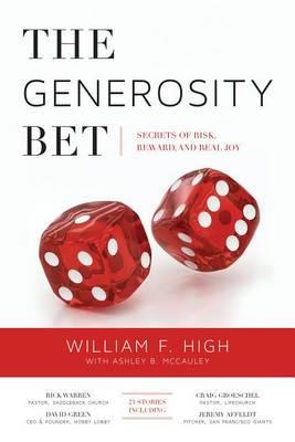 The Generosity Bet: Secrets of Risk, Reward, and Real Joy