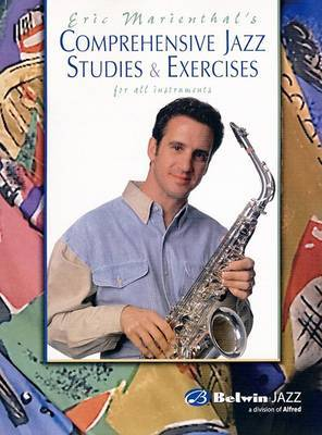 Comprehensive Jazz Studies & Exercises  : For All Instruments