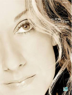 Celine Dion -- All the Way . . . a Decade of Song: Piano Arrangements