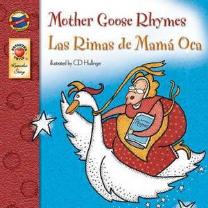 Mother Goose Rhymes/Las Rimas de Mama Oca