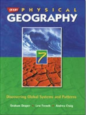 Gage Physical Geography 7: Discovering Global Systems and Patterns