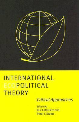 International Ecopolitical Theory: Critical Approaches