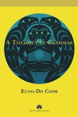 A Tsilhqut in Grammar