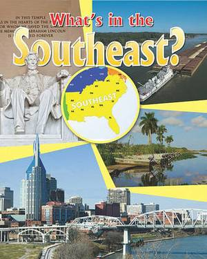What's in the Southeast?