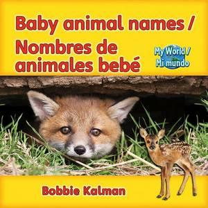 Baby Animal Names/Nombres de Animales Bebe